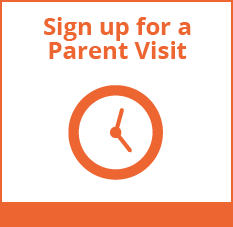 Sign up for a Parent Visit