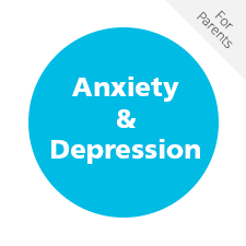 Anxiety & Depression For Parents